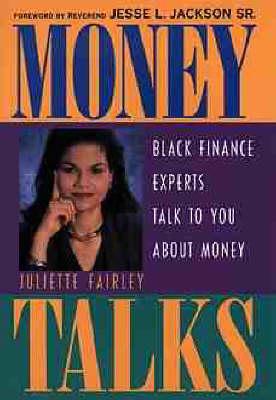 Money Talks: Black Finance Experts Talk to You About Money (Hardback)