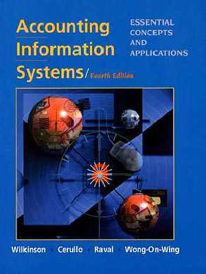 Accounting Information Systems: Essential Concepts and Applications (Hardback)
