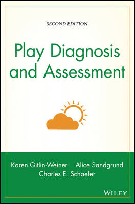 Play Diagnosis and Assessment (Hardback)