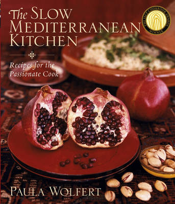 The Slow Mediterranean Kitchen: Recipes for the Passionate Cook (Hardback)