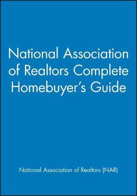 National Association of Realtors Complete Homebuyer's Guide (Paperback)