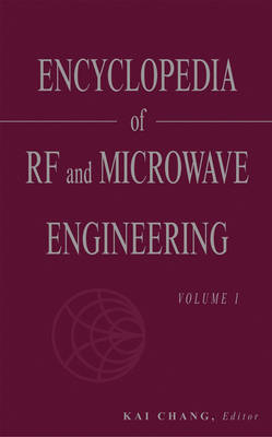 Encyclopedia of RF and Microwave Engineering: 6 Volume Set (Hardback)