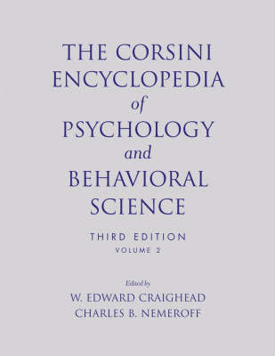 The Corsini Encyclopedia of Psychology and Behavioral Science, Volume 2 (Paperback)