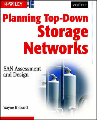 Planning Top-down Storage Networks: San Assessment and Design (Paperback)