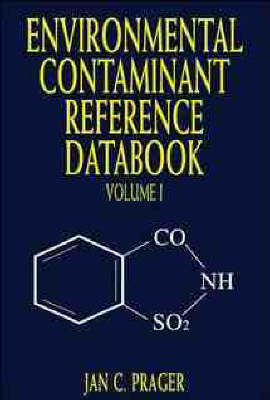 Environmental Contaminant Reference Databook, Volume 1 (Hardback)