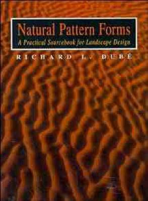 Natural Pattern Forms: A Practical Sourcebook (Hardback)