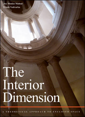 The Interior Dimension: A Theoretical Approach to Enclosed Space (Hardback)