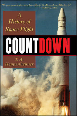 Countdown: A History of Space Flight (Paperback)