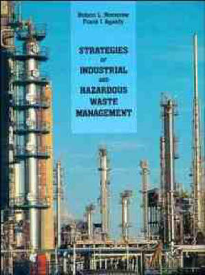 Strategies of Industrial and Hazardous Waste Management, Second Edition (Hardback)