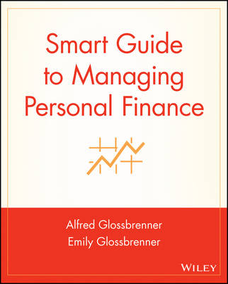 Smart Guide to Managing Personal Finance - The Smart Guides Series (Paperback)