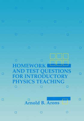 Homework and Test Questions for Introductory Physics Teaching (Paperback)