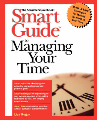 Smart Guide to Managing Your Time - The Smart Guides Series (Paperback)