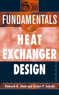 Fundamentals of Heat Exchanger Design (Hardback)