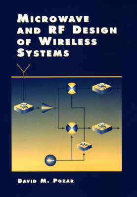 Microwave and RF Design of Wireless Systems (Hardback)