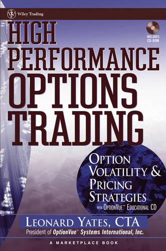 High Performance Options Trading: Option Volatility and Pricing Strategies w/website - A Marketplace Book (Hardback)