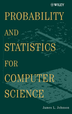 Probability and Statistics for Computer Science (Hardback)