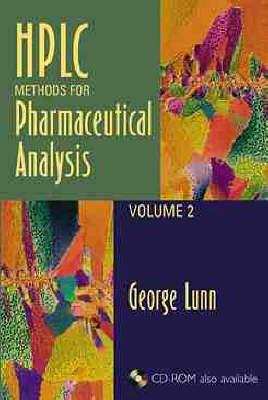 HPLC Methods for Pharmaceutical Analysis: v. 2 - HPLC Methods for Pharmaceutical Analysis (Hardback)