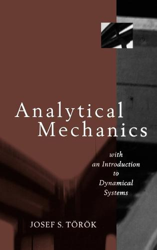 Analytical Mechanics: With an Introduction to Dynamical Systems (Hardback)