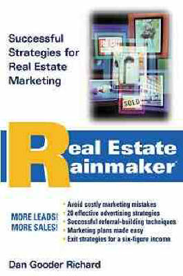 Real Estate Rainmaker (R): Successful Strategies for Real Estate Marketing (Hardback)