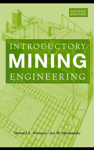Introductory Mining Engineering (Hardback)