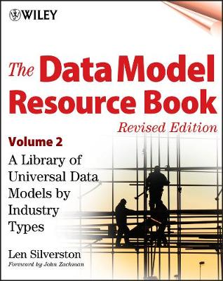 The Data Model Resource Book, Volume 2: A Library of Universal Data Models by Industry Types (Paperback)