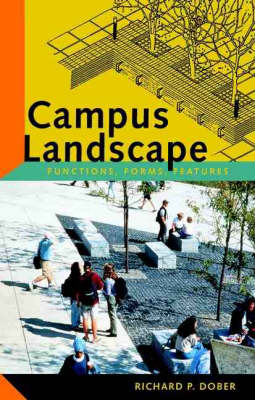 Campus Landscape: Functions, Forms, Features (Hardback)