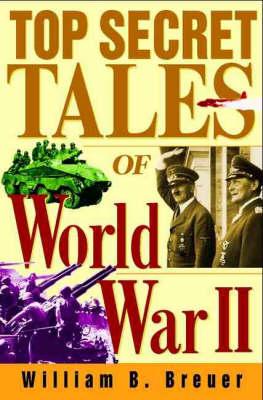 Top Secret Tales of World War II (Hardback)