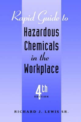 Rapid Guide to Hazardous Chemicals in the Workplace (Paperback)