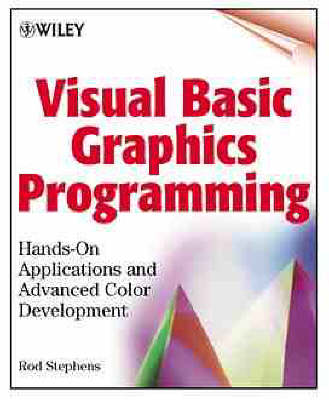 Visual Basic Graphics Programming: Hands-On Applications and Advanced Color Development (Paperback)