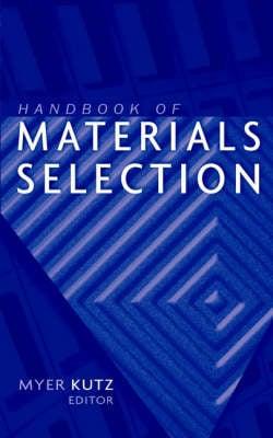 Handbook of Materials Selection (Hardback)