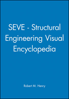SEVE: Structural Engineering Visual Encyclopedia (CD-ROM)