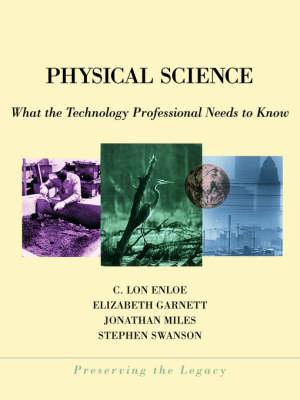 Physical Science: What the Technology Professional Needs to Know - Preserving the Legacy (Paperback)