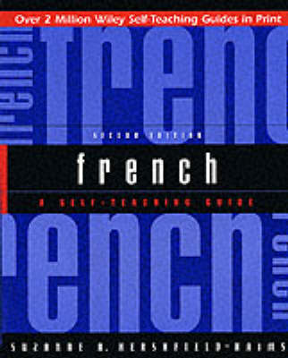 French: A Self-Teaching Guide - Wiley Self-Teaching Guides (Paperback)