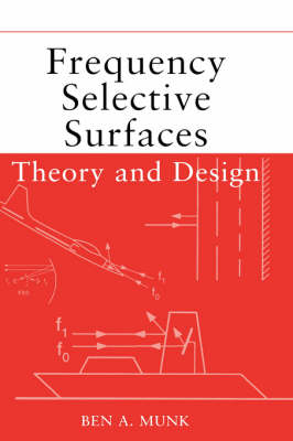 Frequency Selective Surfaces: Theory and Design (Hardback)