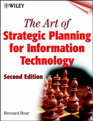 The Art of Strategic Planning for Information Technology (Hardback)
