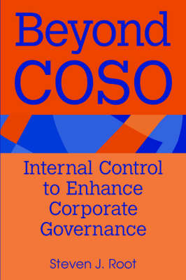 Beyond Coso: Internal Control to Enhance Corporate Governance (Paperback)
