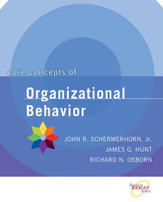 Core Concepts of Organizational Behavior (Paperback)