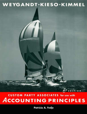 Custom Party Associates for Use with Accounting Pr Inciples, Sixth Edition (Paperback)