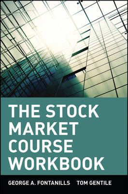 The Stock Market Course: Workbook - Wiley Trading (Paperback)