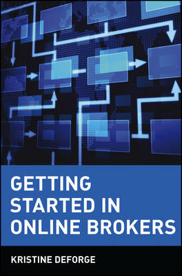 Getting Started in Online Brokers (Paperback)