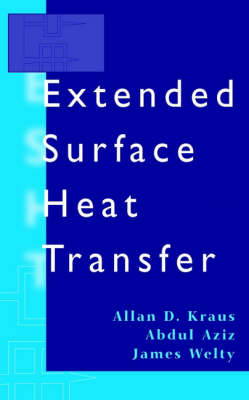 Extended Surface Heat Transfer (Hardback)