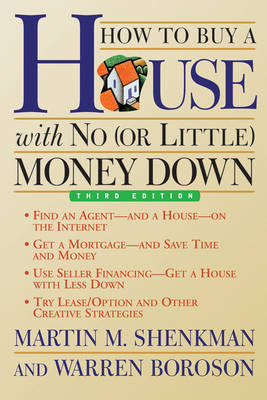How to Buy a House with No (or Little) Money down (Paperback)
