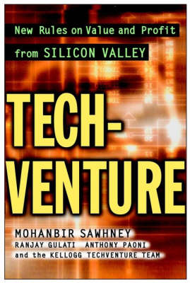 Tech-venture: New Rules on Value and Profit from Silicon Valley (Hardback)
