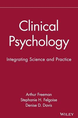 Clinical Psychology: Integrating Science and Practice (Hardback)
