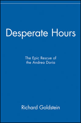 "Desperate Hours: The Epic Rescue of the ""Andrea Doria"" (Paperback)"