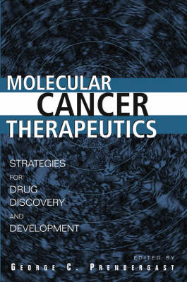 Molecular Cancer Therapeutics: Strategies for Drug Discovery and Development (Hardback)