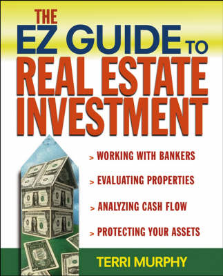 The EZ Guide to Real Estate Investment (Paperback)