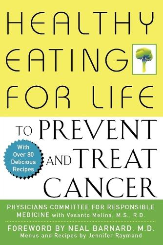 Healthy Eating for Life to Prevent and Treat Cancer (Paperback)
