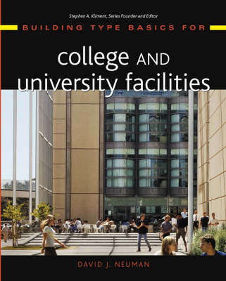 Building Type Basics for College and University Facilities - Building Type Basics (Hardback)