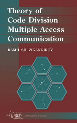 Theory of Code Division Multiple Access Communication - IEEE Series on Digital & Mobile Communication (Hardback)
